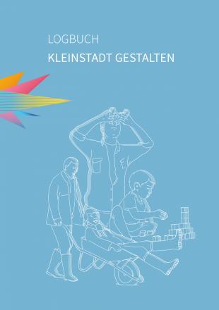 Logbuch Kleinstadt gestalten